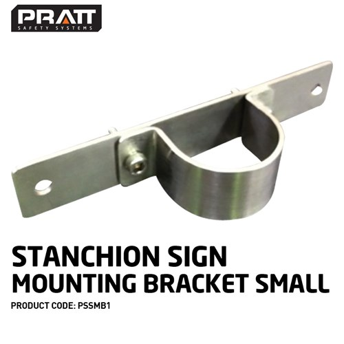PRATT Stanchion Sign Mounting Bracket Small